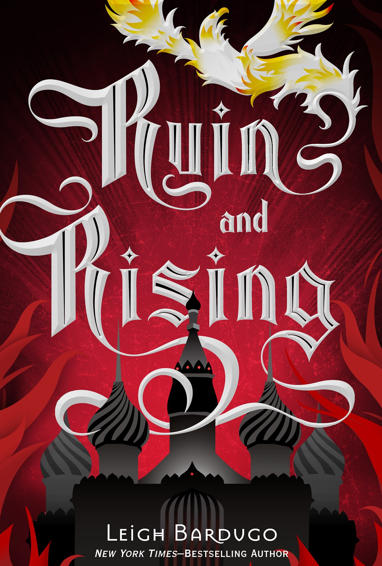 Ruin and Rising Leigh Bardugo