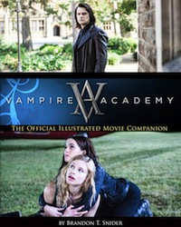 Book Review Vampire Academy The Official Illustrated Movie Companion