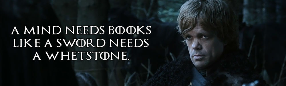 game-of-thrones-tyrion-lannister-a-mind-needs-books