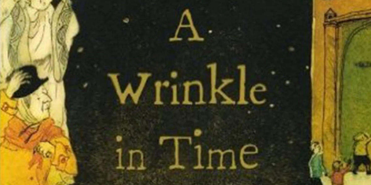 Quotes From A Wrinkle In Time: 10 Inspiring 'A Wrinkle In Time' Quotes From Madeleine L