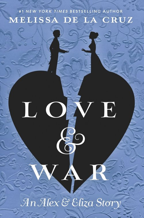 Alex and Eliza: Love & War