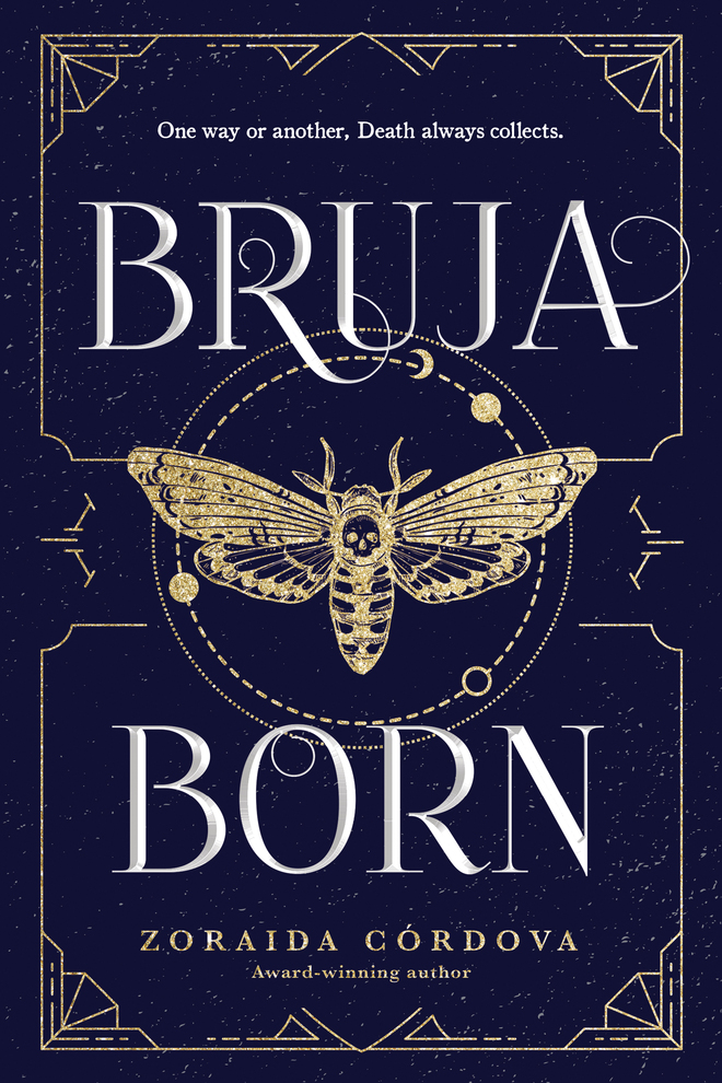 'Bruja Born' (Brooklyn Brujas #2) by Zoraida Córdova
