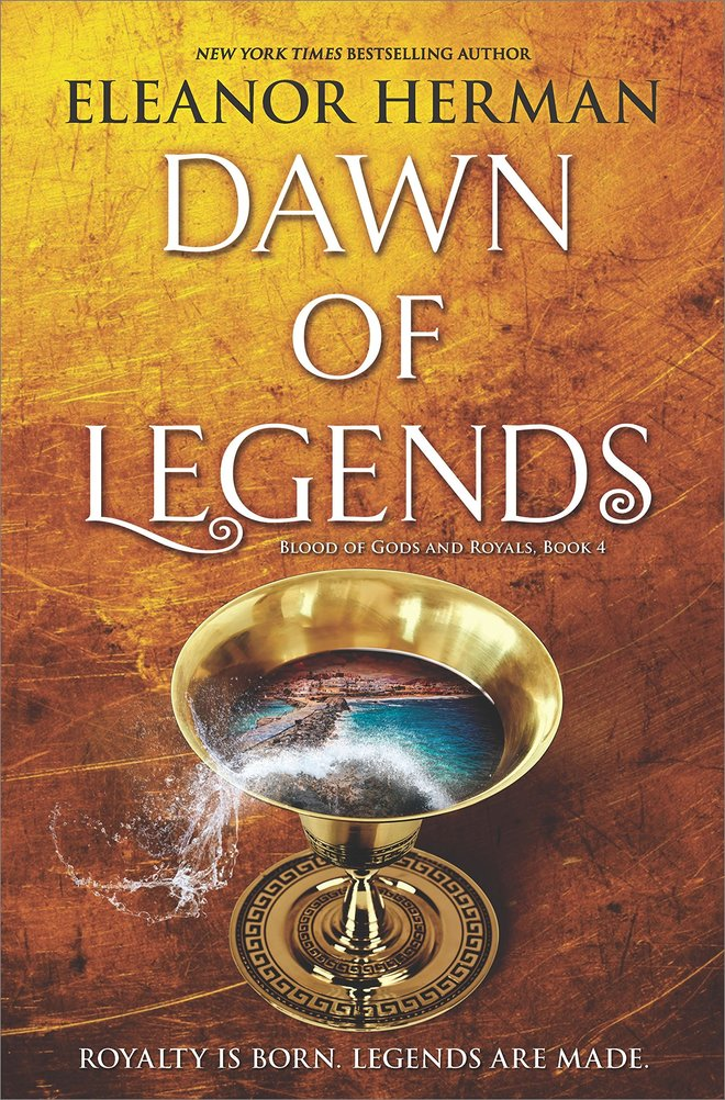 'Dawn of Legends' (Blood of Gods and Royals #4) by Eleanor Herman