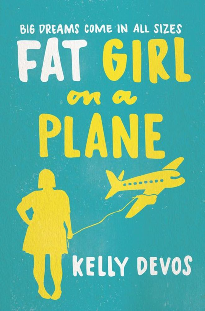 'Fat Girl on a Plane' by Kelly Devos