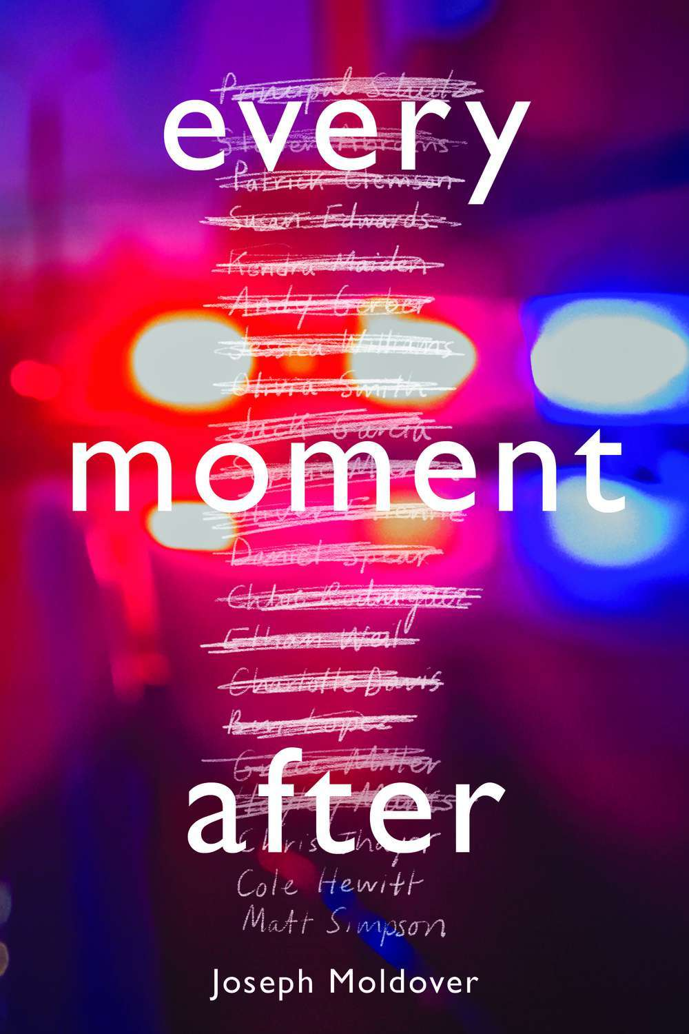Every Moment After by Joseph Moldover