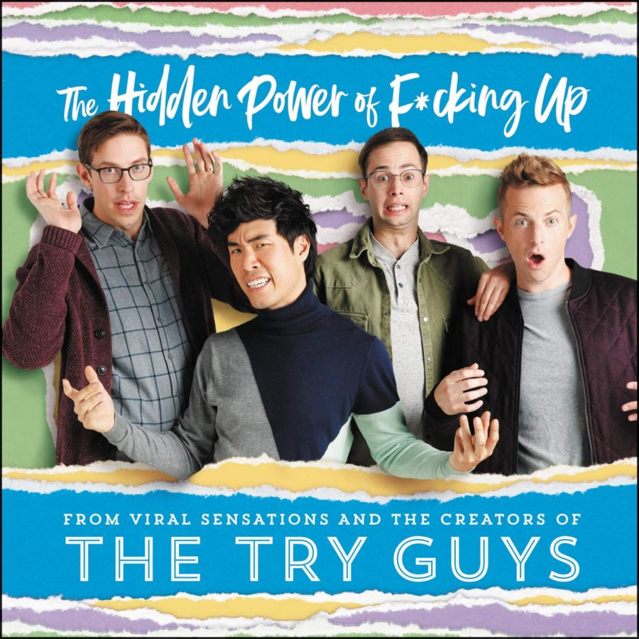 Hidden Power of F*cking Up' book review: The Try Guys