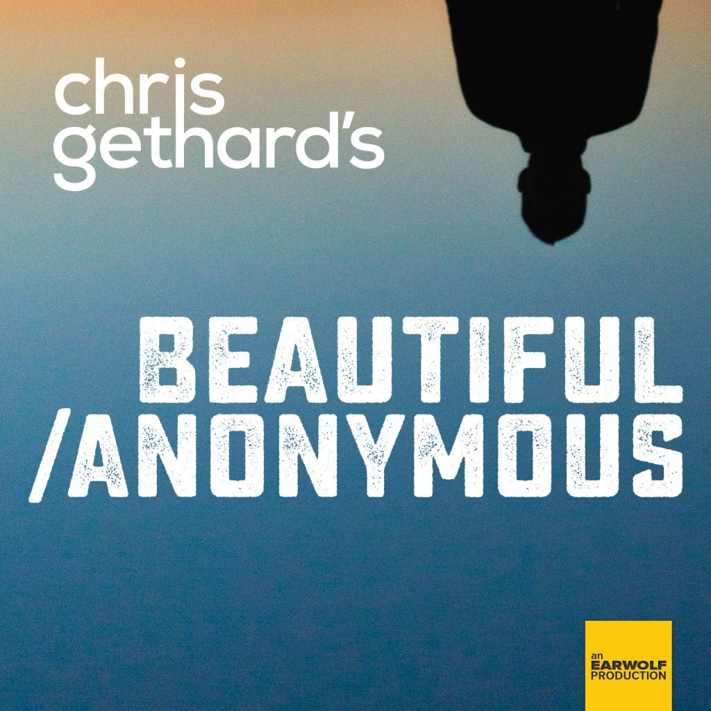 beautiful anonymous podcast