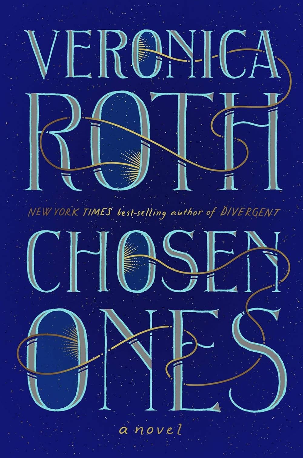 'Chosen Ones' by Veronica Roth